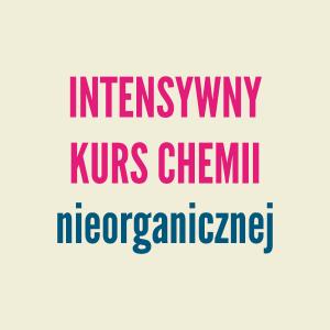 Intensywny kurs chemii nieorganicznej